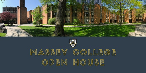 Massey College Open House