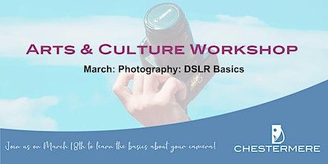 Photography: DSLR Camera Basics tickets