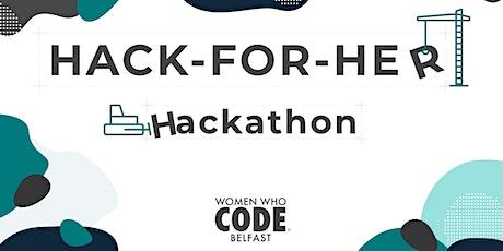 Hack For Her Hackathon tickets