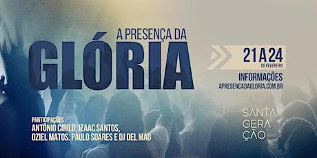 CONFERÊNCIA A PRESENÇA DA GLÓRIA bilhetes