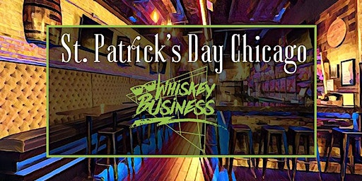 St. Patrick's Day Chicago at Whiskey Business