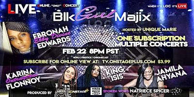 Blaque Girl Majix LIVE Online (only) Concert, LOC