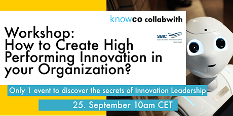 WORKSHOP:How to Create an High Performance Innovation in your Organization? tickets