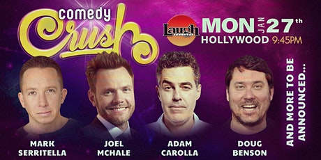 Joel McHale, Jade Catta-Preta, and more - Comedy Crush tickets