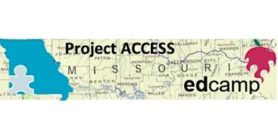 Project ACCESS Edcamp - Summer 2020