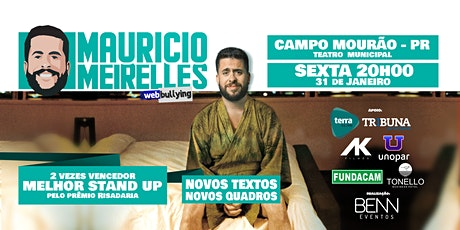 Maurício Meirelles  StandUp  Comedy+Web Bullying e ingressos