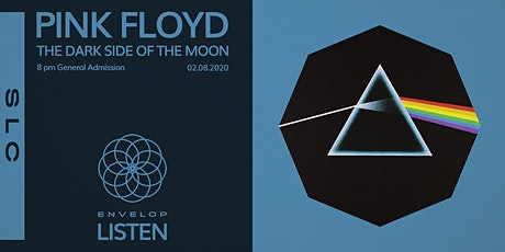 Pink Floyd - The Dark Side Of The Moon : LISTEN tickets