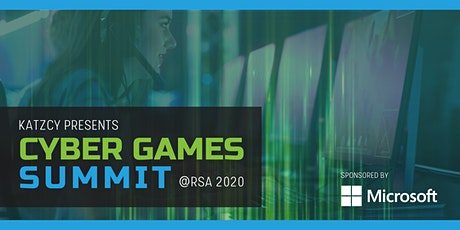Cyber Games Summit @RSA Conference 2020 tickets