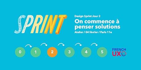 Workshop French UX #12 : design sprint Jour 2 ! billets