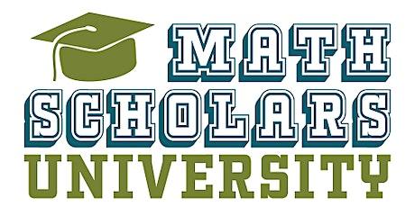Math Scholars' University 2020 Scholarship Request tickets