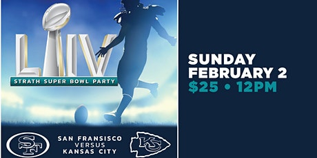 Super Bowl LIV at the Strath tickets