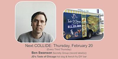 COLLIDE @ The Mill: Free Lunch & Talking w/ Ben Swanson (Secretly Canadian)