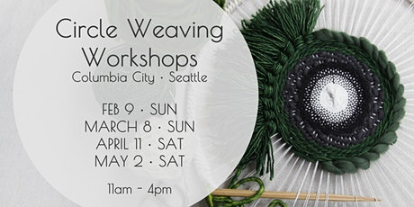 Circle Weaving tickets
