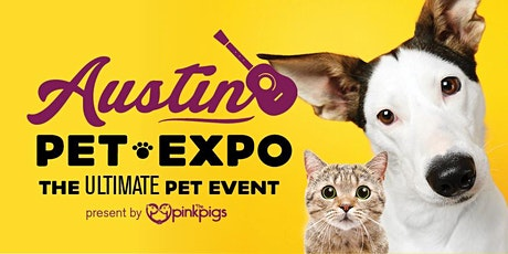 Austin Pet Expo - August 22-23, 2020 tickets