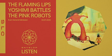 The Flaming Lips - Yoshimi Battles the Pink Robots : LISTEN tickets