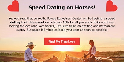 Speed Dating on Horses! February 16th 12pm- 4pm