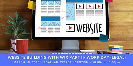 Website Building with Wix Part II - Work Day (Legal) tickets