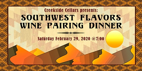 Southwest Flavors Wine Pairing Dinner tickets