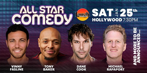 Dane Cook, Michael Rapaport, and more - Special Event:  All-Star Comedy