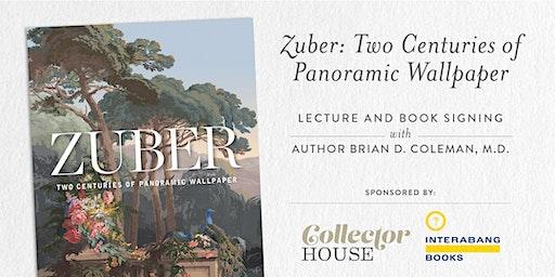 Zuber: Two Centuries of Panoramic Wallpaper