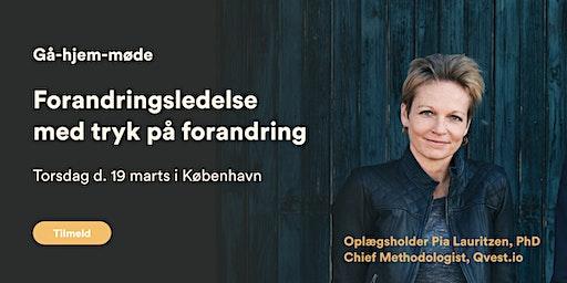 Gå-hjem-møde: Forandringsledelse med tryk på forandring