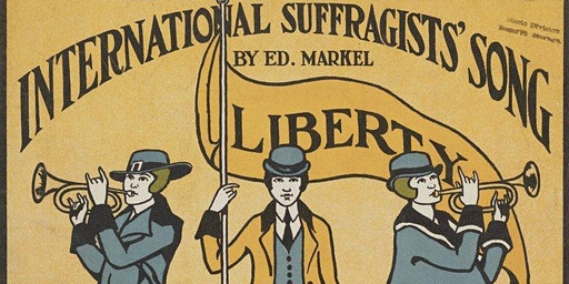 Our Neighbors & Crusaders: Women Finding their Voice Through Suffrage