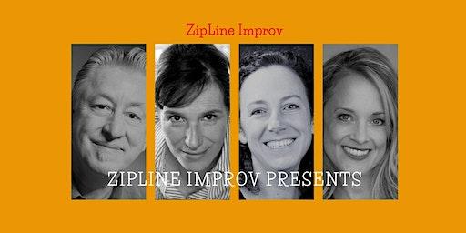 ZipLine Improv Presents!