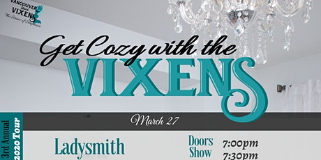 Get Cozy with the Vixens (Ladysmith) tickets