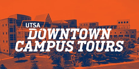 UTSA Daily Tours-Downtown Campus tickets