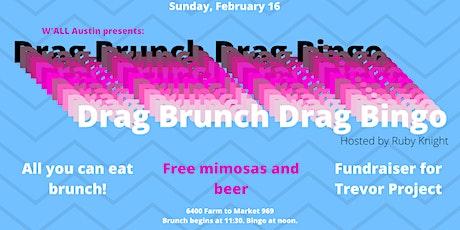 W'ALL Austin presents: Drag Brunch + Bingo tickets