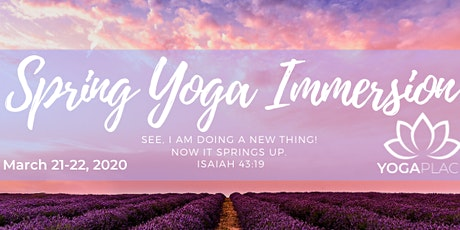 Spring Yoga Immersion at Yoga Place GR tickets