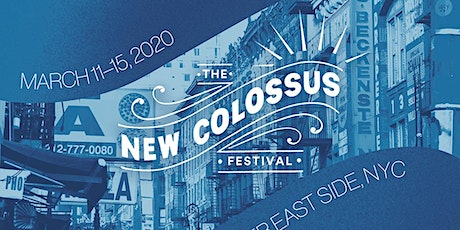 The New Colossus Festival, Day 5 - FREE SHOW, RSVP tickets
