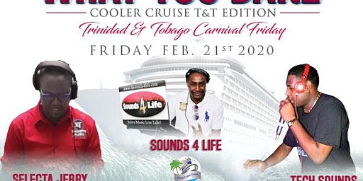 WEAR WHAT YOU DARE COOLER CRUISE - T&T EDITION
