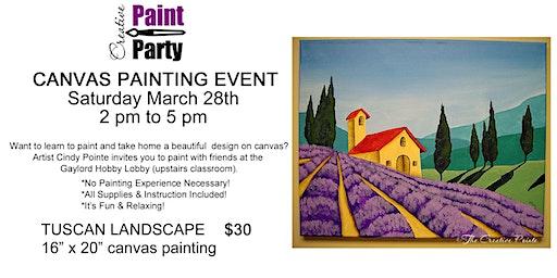 Tuscan Landscape-- Saturday, March 28th  2 pm
