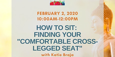 "How to Sit: Finding Your ""Steady Comfortable Seat."" tickets"