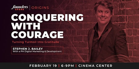 Stephen J. Bailey | Conquering With Courage tickets