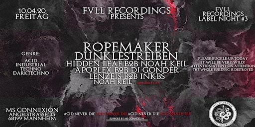 Fvll Recordings Label Night #3
