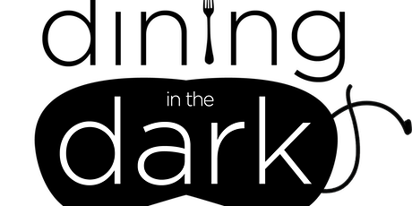 "Dining in the Dark ""North"" tickets"