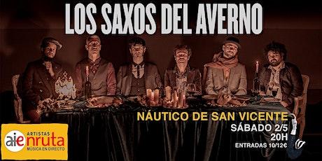 Los Saxos del Averno en el NAUTICO de San Vicente (O´Grove) entradas