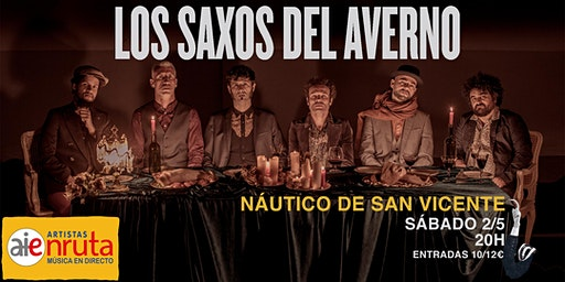 Los Saxos del Averno en el NAUTICO de San Vicente (O´Grove)