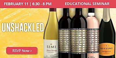 Educational Seminar: Unshackled Wines