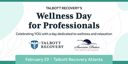 Talbott's Day of Wellness for Professionals