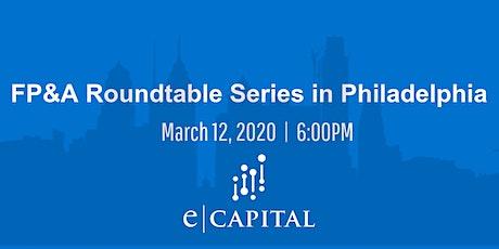FP&A Roundtable Series - Philadelphia tickets