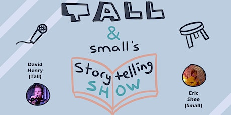 Tall & Small's Storytelling Comedy Show: WEED EDITION tickets