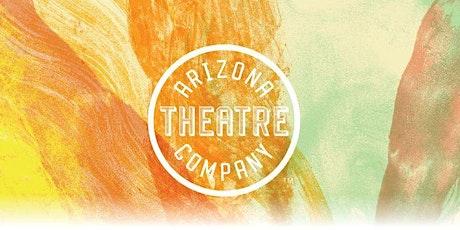 Community Business Nights at Arizona Theatre Company - Tucson tickets