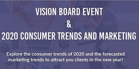Women of Real Estate: Vision Boards & 2020 Consumer Trends and Marketing tickets