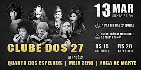 TRIBUTO - CLUBE DOS 27 ingressos