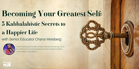 5 Kabbalahistic Secrets  to a Happier Life with Chana Weisberg tickets