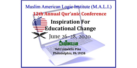 CANCELLED DUE TO COVID-19:  M.A.L.I. 12th Annual Qur'anic Conference 2020 tickets