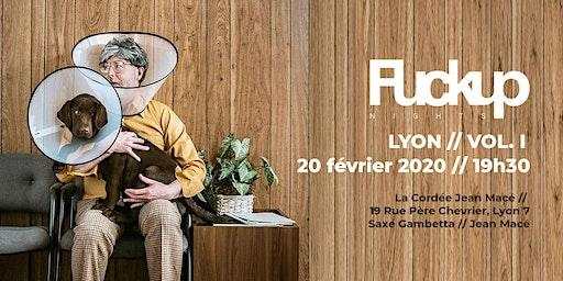 FuckUp Night Lyon Vol. 1